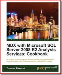 Book - MDX with Microsoft SQL Server 2008 R2 Analysis Services Cookbook